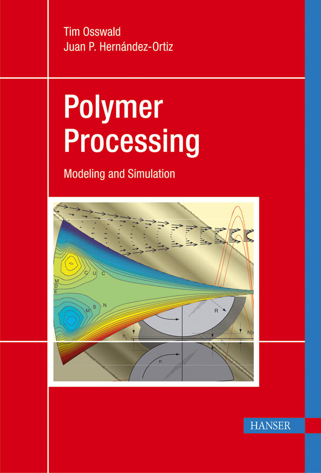 Osswald, Hernandez-Ortiz, Polymer Processing, 978-3-446-40381-9