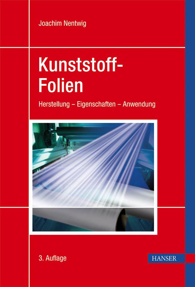 Nentwig, Kunststoff-Folien, 978-3-446-40390-1