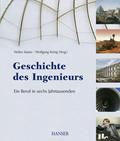 Geschichte des Ingenieurs - Ein Beruf in sechs Jahrtausenden