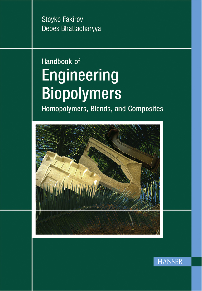 Engineering Biopolymers: Homopolymers, Blends, and Composites, 978-3-446-40591-2
