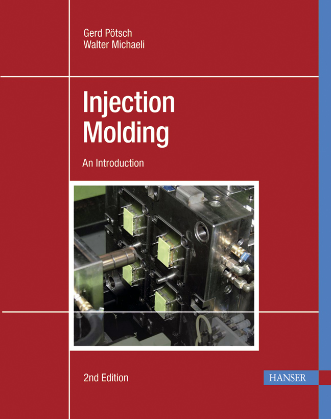 Pötsch, Michaeli, Injection Molding, 978-3-446-40635-3