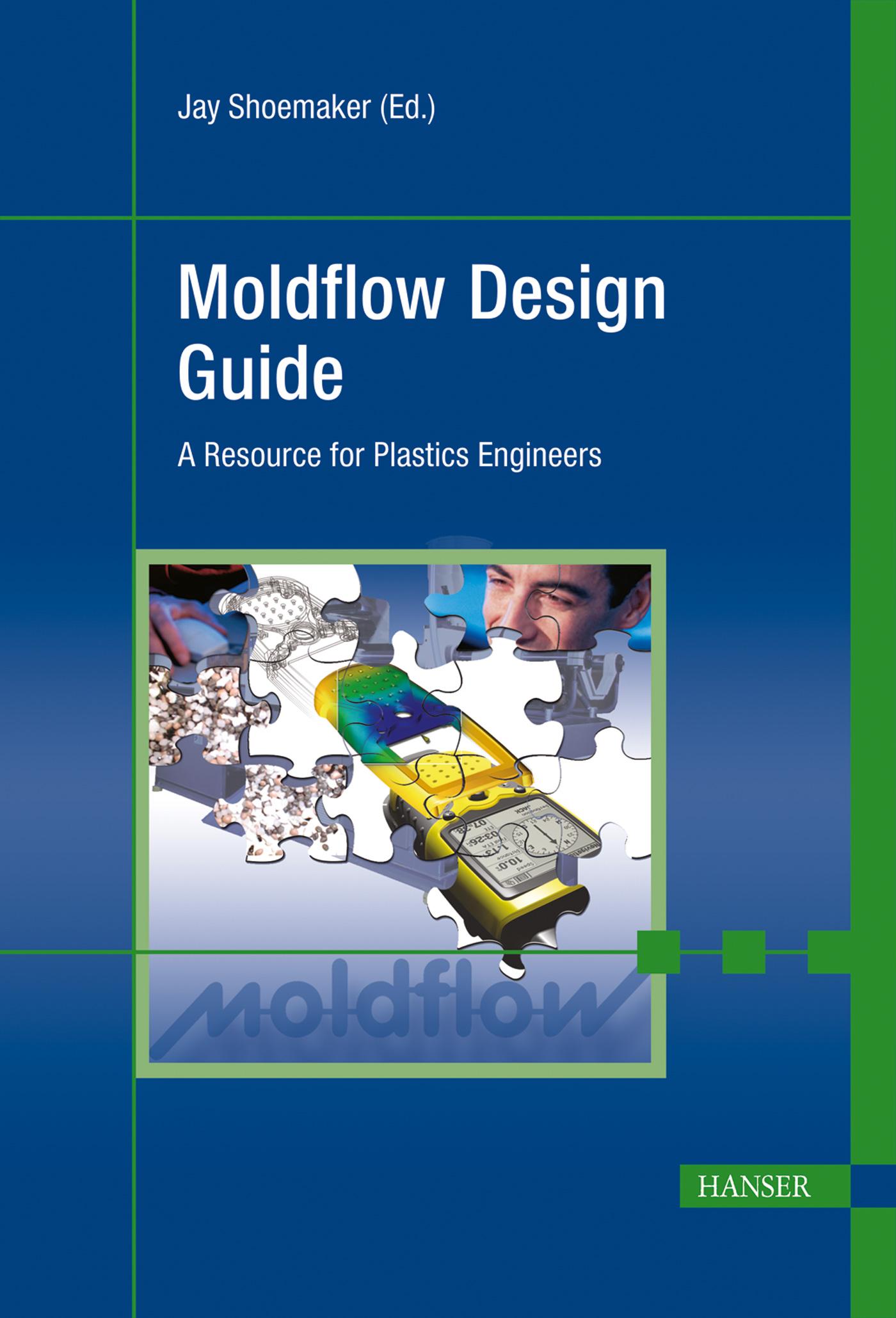 Shoemaker, Moldflow Design Guide, 978-3-446-40640-7