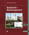 Baubetrieb - Baumanagement