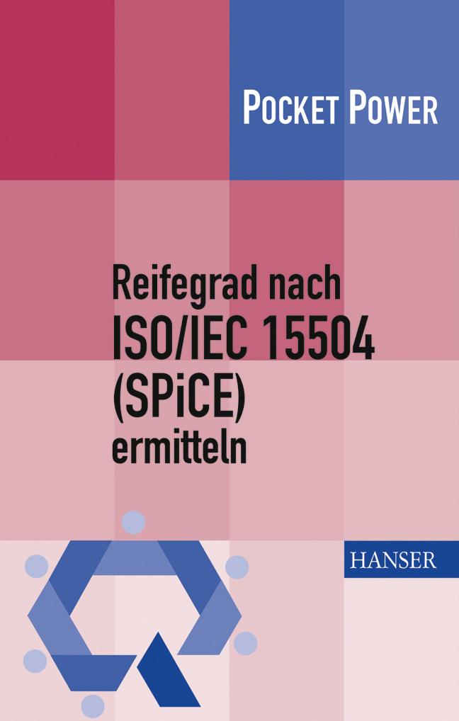 Wagner, Dürr, Reifegrad nach ISO/IEC 15504 (SPiCE) ermitteln, 978-3-446-40721-3