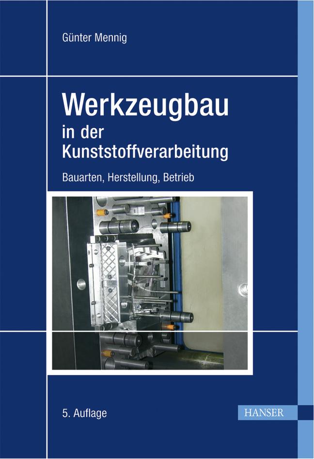 Werkzeugbau in der Kunststoffverarbeitung, 978-3-446-40778-7