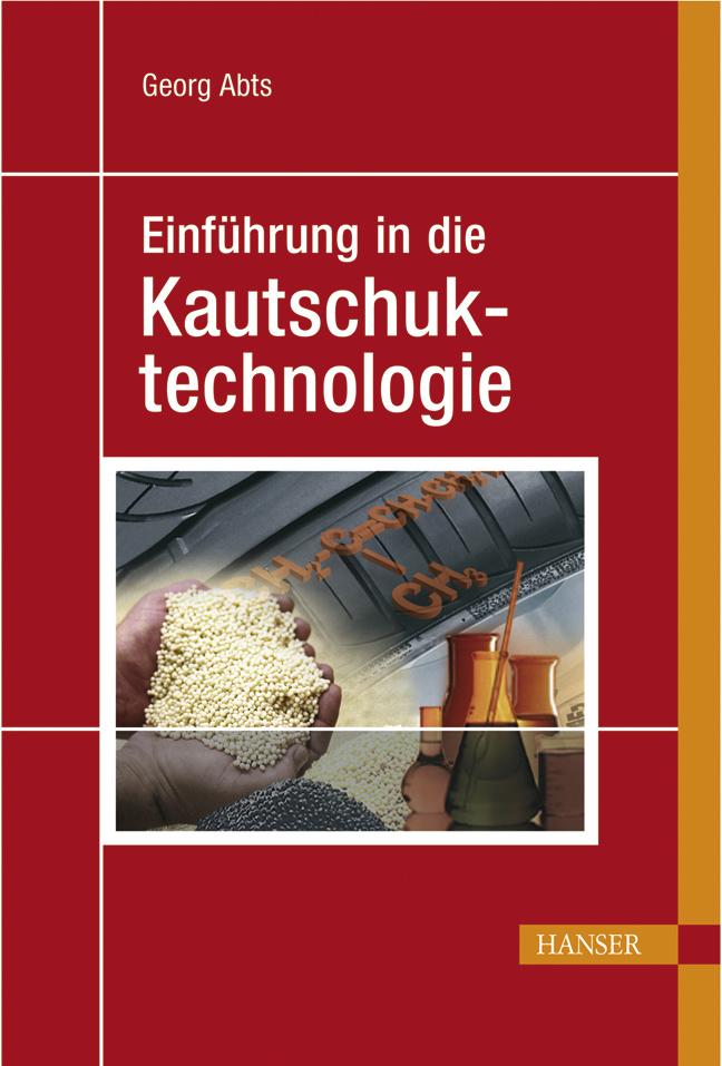 Abts, Einführung in die Kautschuktechnologie, 978-3-446-40940-8