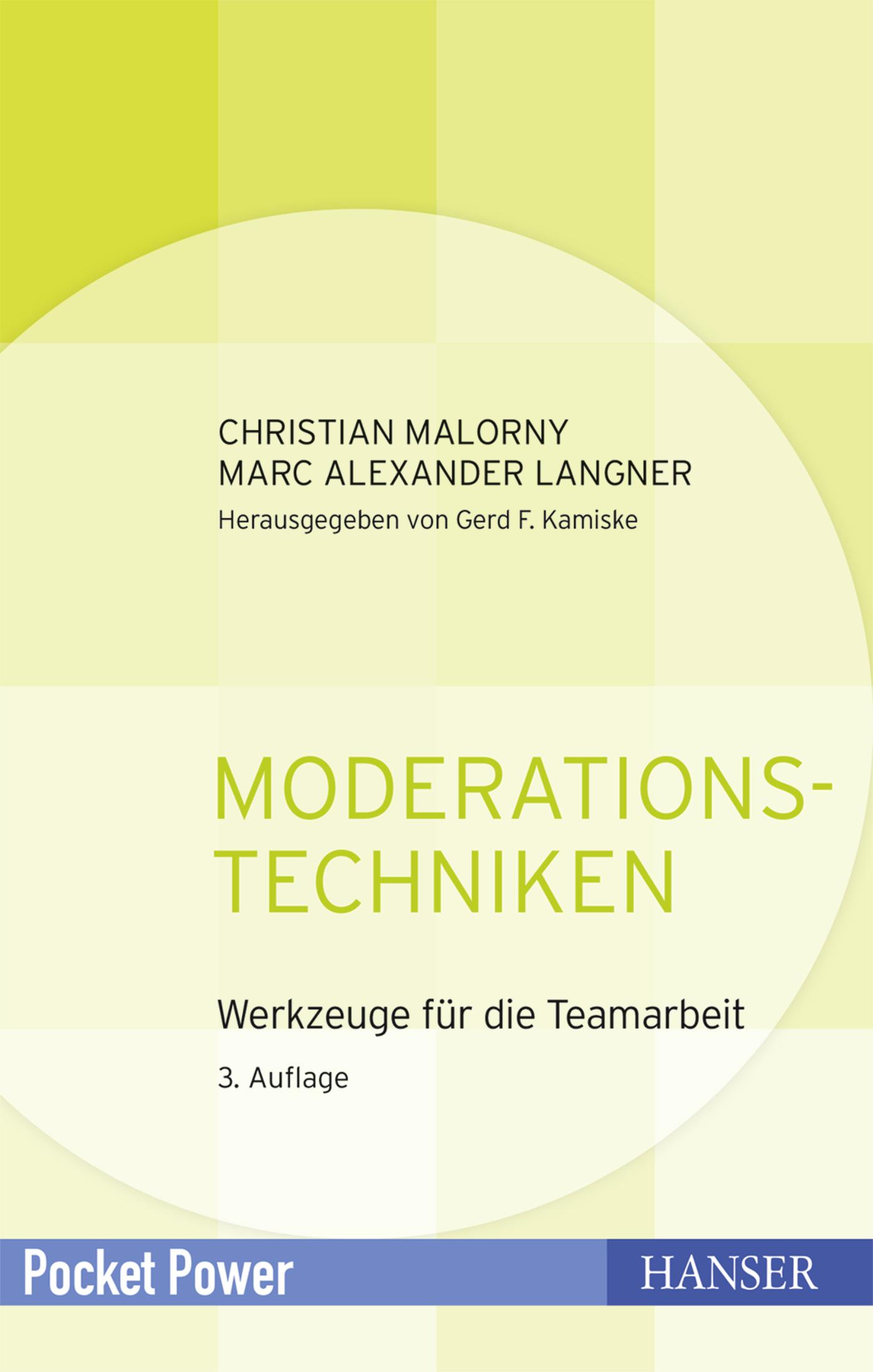 Malorny, Langner, Moderationstechniken, 978-3-446-41232-3