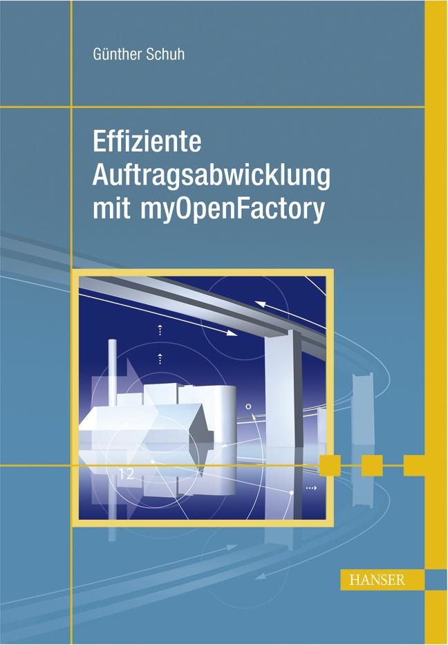 Effiziente Auftragsabwicklung mit myOpenFactory, 978-3-446-41278-1