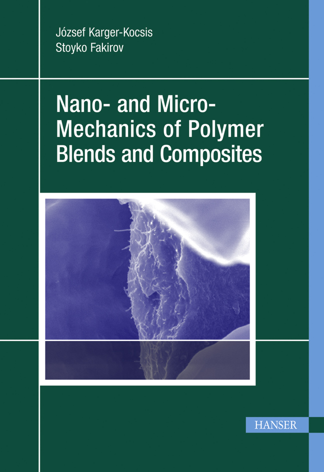 Nano- and Micromechanics of Polymer Blends and Composites, 978-3-446-41323-8