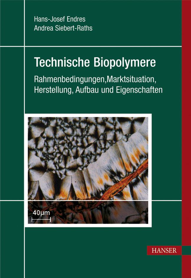 Endres, Siebert-Raths, Technische Biopolymere, 978-3-446-41683-3
