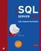 Microsoft SQL Server 2008 für Administratoren
