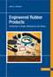 Engineered Rubber Products