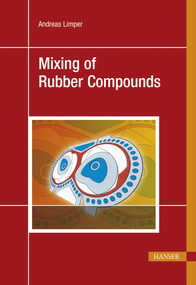 Limper, Mixing of Rubber Compounds, 978-3-446-41743-4