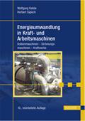 Energieumwandlung in Kraft- und Arbeitsmaschinen