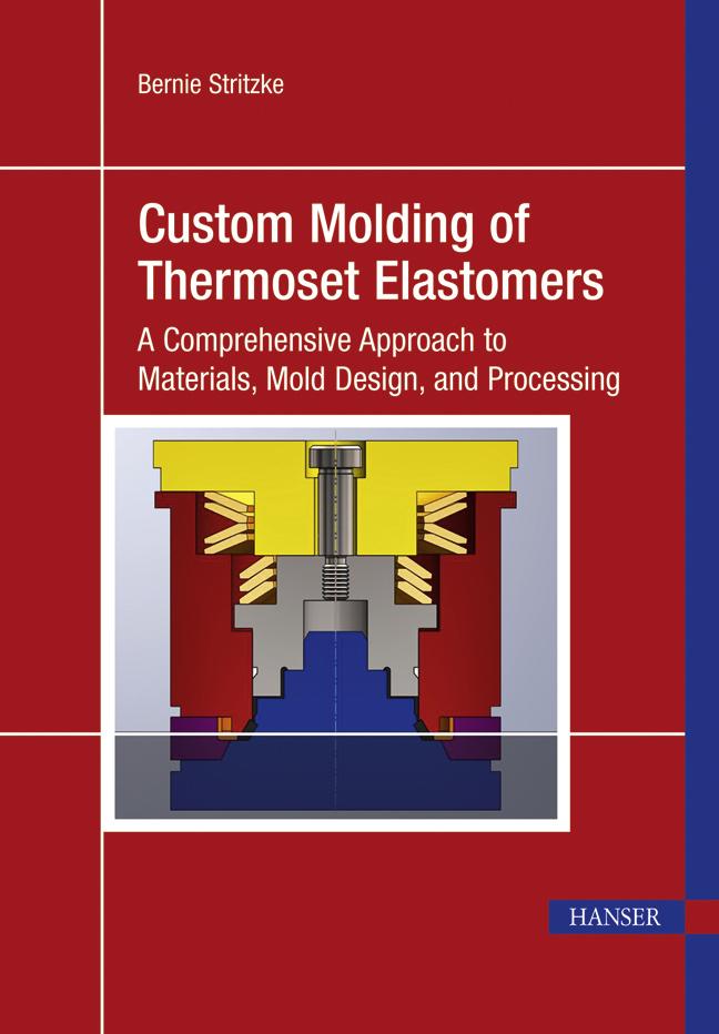Stritzke, Custom Molding of Thermoset Elastomers, 978-3-446-41964-3