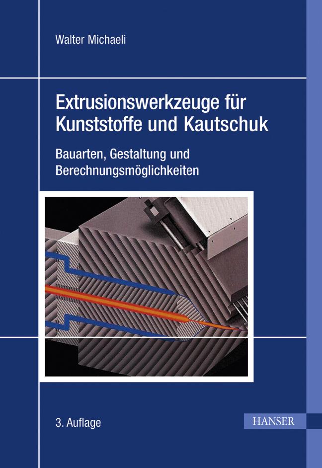 Michaeli, Extrusionswerkzeuge für Kunststoffe und Kautschuk, 978-3-446-42026-7