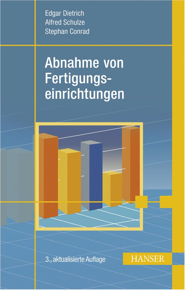 Dietrich, Schulze, Conrad, Abnahme von  Fertigungseinrichtungen, 978-3-446-42053-3
