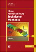Kleine Formelsammlung Technische Mechanik