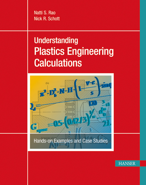 Rao, Schott, Understanding Plastics Engineering Calculations, 978-3-446-42278-0