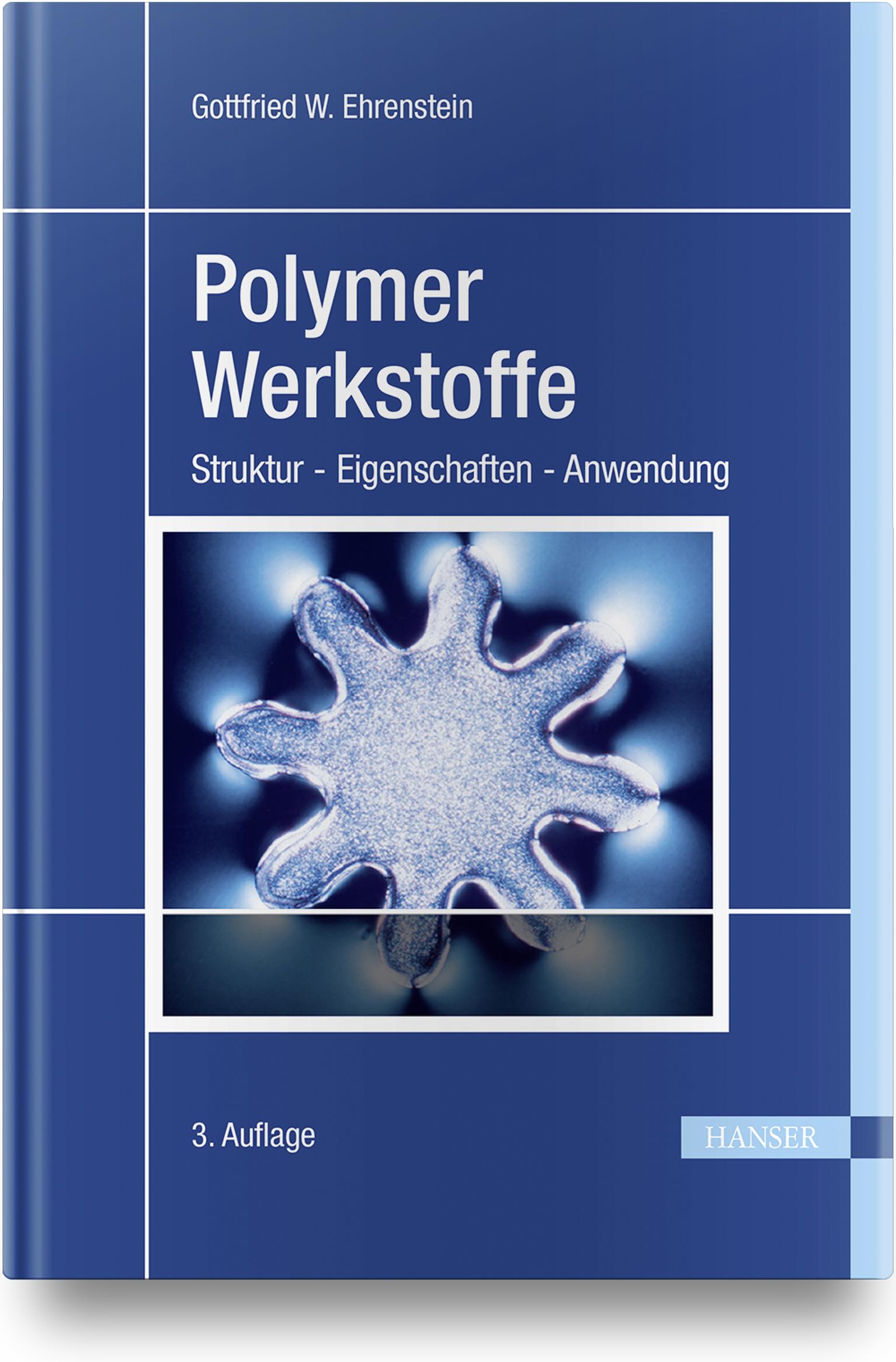 Ehrenstein, Polymer-Werkstoffe, 978-3-446-42283-4