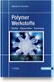 Polymer-Werkstoffe