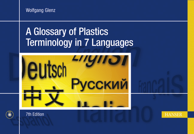 A Glossary of Plastics Terminology in 7 languages, 978-3-446-42320-6