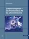 Qualitätsmanagement - Das Praxishandbuch für die Automobilindustrie