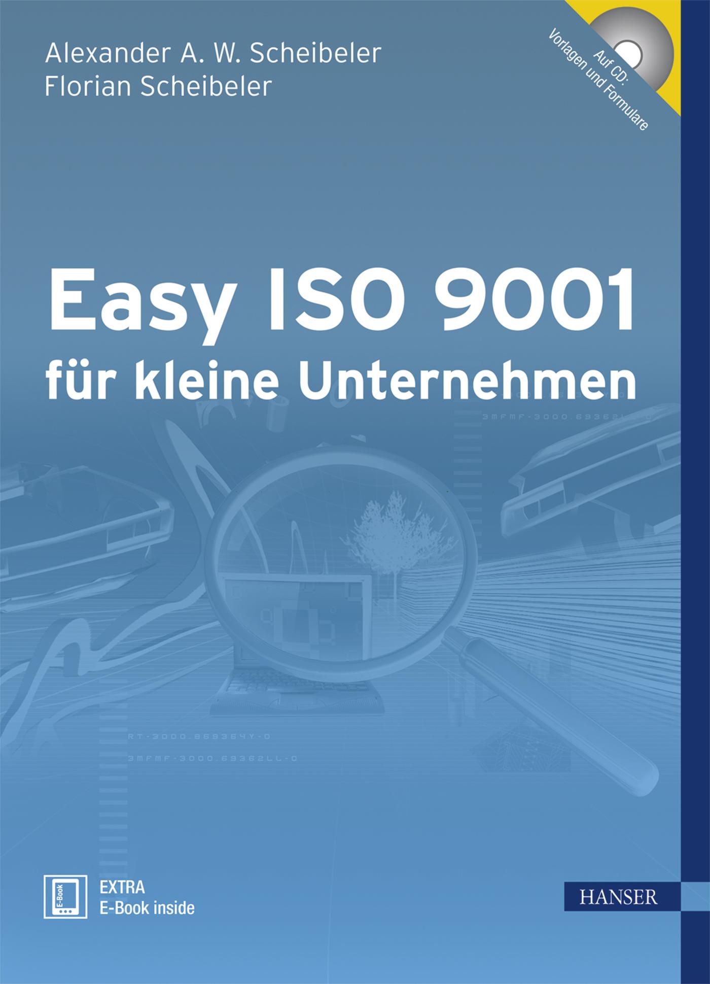 Scheibeler, Scheibeler, Easy ISO 9001 für kleine Unternehmen, 978-3-446-42339-8