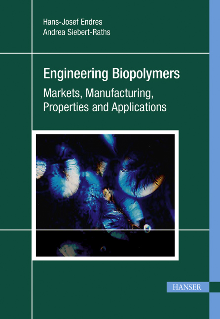 Endres, Siebert-Raths, Engineering Biopolymers, 978-3-446-42403-6