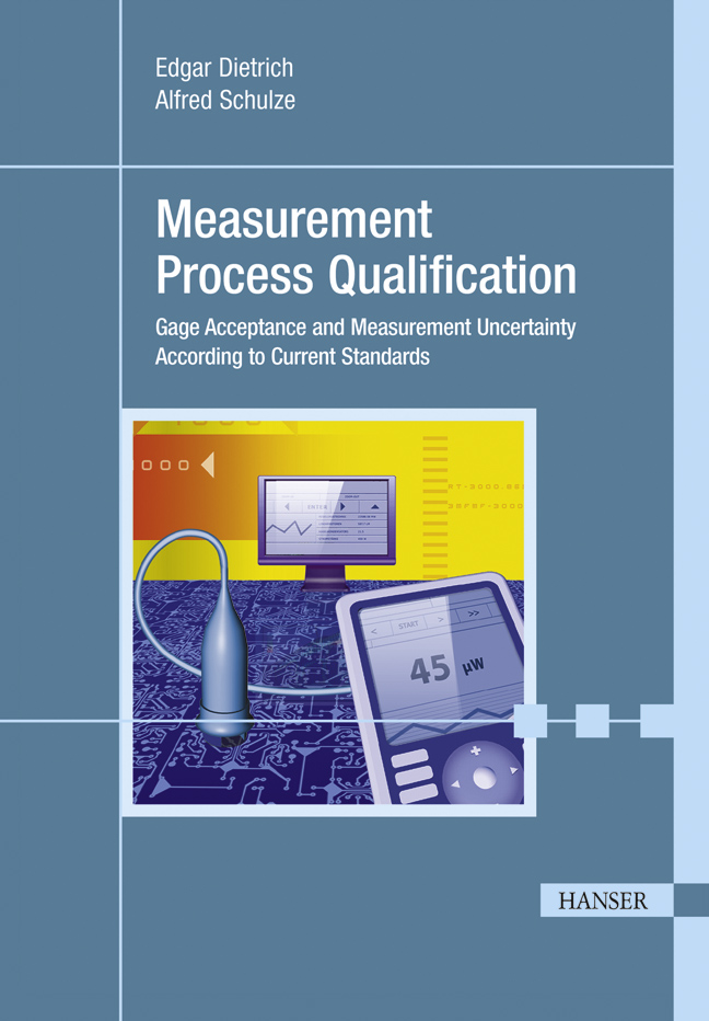 Dietrich, Schulze, Measurement Process Qualification, 978-3-446-42407-4