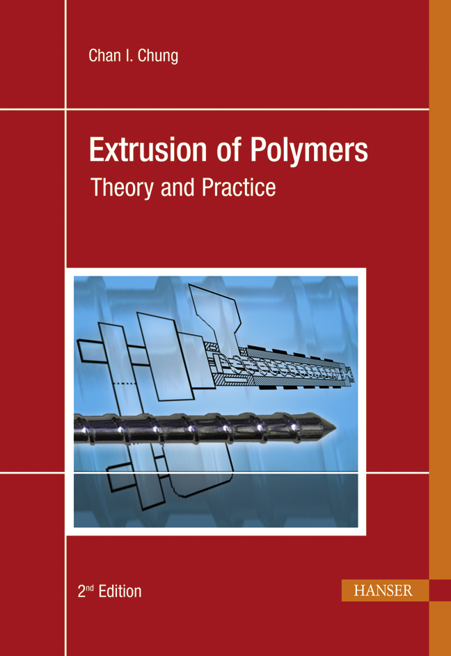 Chung, Extrusion of Polymers, 978-3-446-42409-8