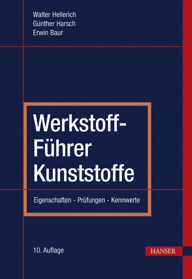 Hellerich, Harsch, Baur, Werkstoff-Führer Kunststoffe, 978-3-446-42436-4