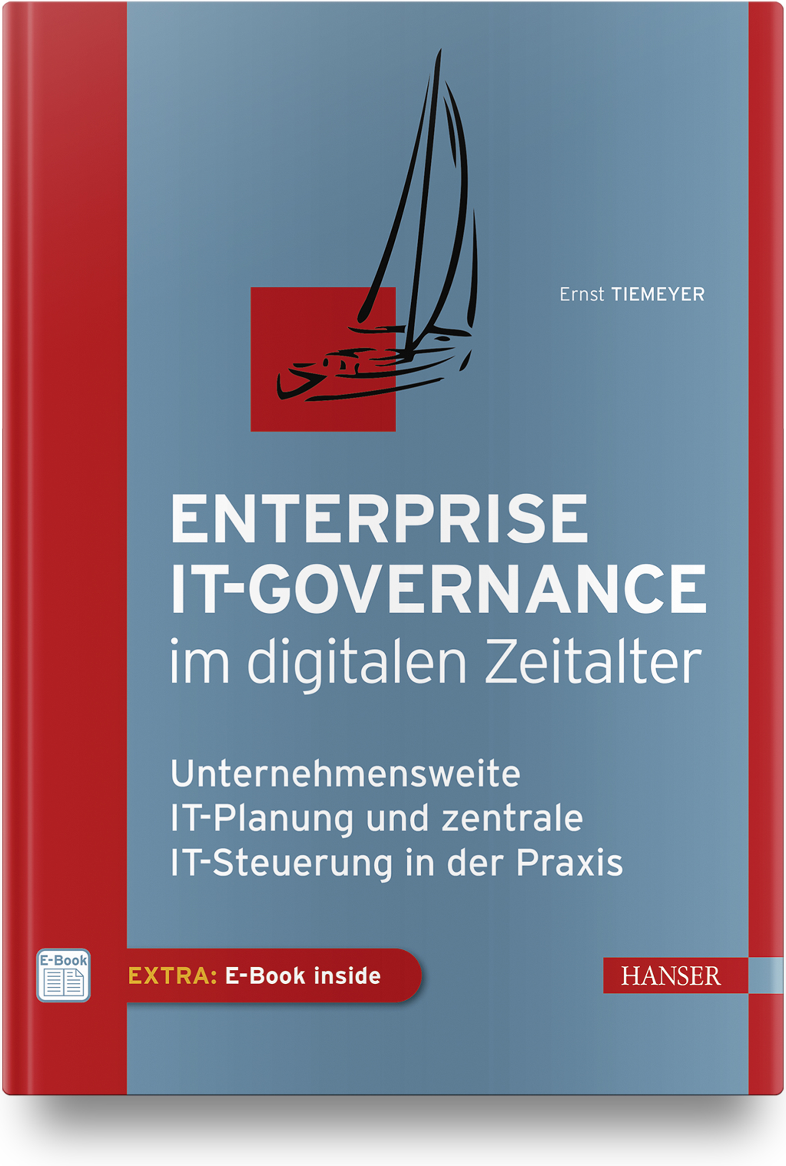 Tiemeyer, Klotz, Enterprise IT-Governance im digitalen Zeitalter, 978-3-446-42729-7