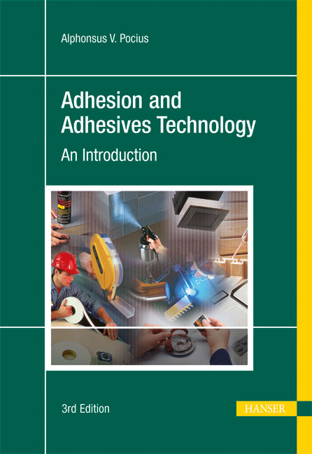 Pocius, Adhesion and Adhesives Technology, 978-3-446-42748-8