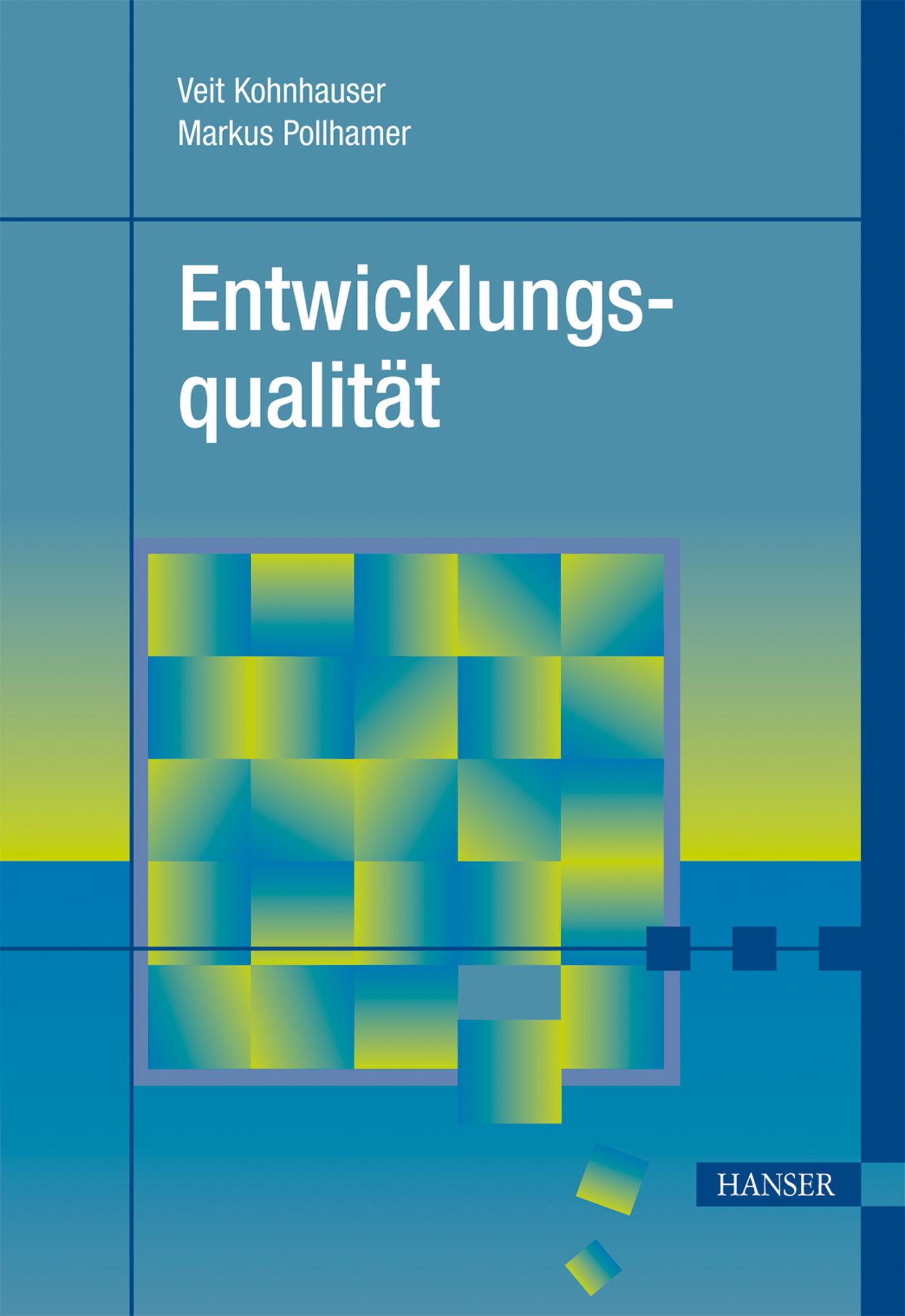 Kohnhauser, Pollhamer, Entwicklungsqualität, 978-3-446-42796-9