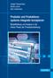 Produkte und Produktionssysteme integrativ konzipieren