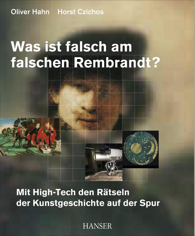 Was ist falsch am falschen Rembrandt?
