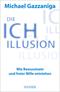 Die Ich-Illusion