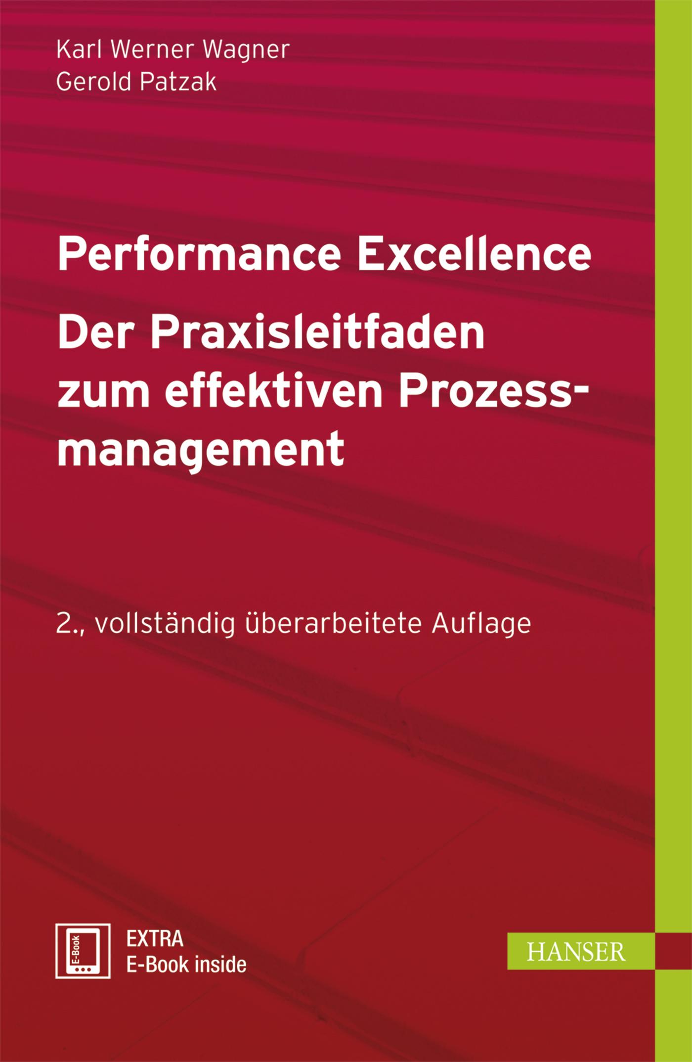 Wagner, Patzak, Performance Excellence - Der Praxisleitfaden zum effektiven Prozessmanagement, 978-3-446-43024-2