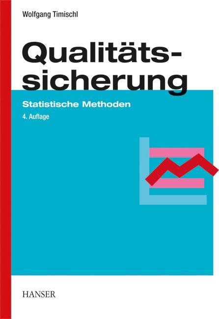 Timischl, Qualitätssicherung, 978-3-446-43238-3