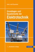 Grundlagen und Bauelemente der Elektrotechnik