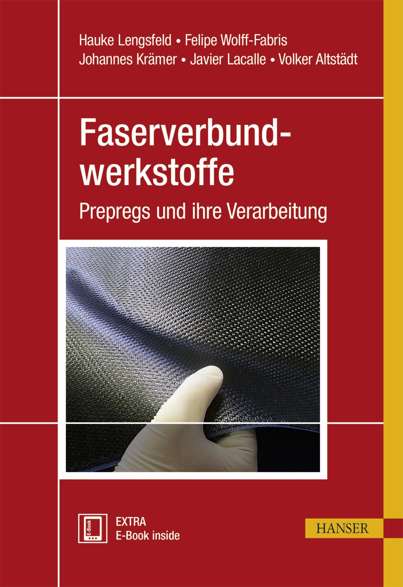 Lengsfeld, Wolff Fabris, Krämer, Lacalle, Altstädt, Faserverbundwerkstoffe, 978-3-446-43300-7