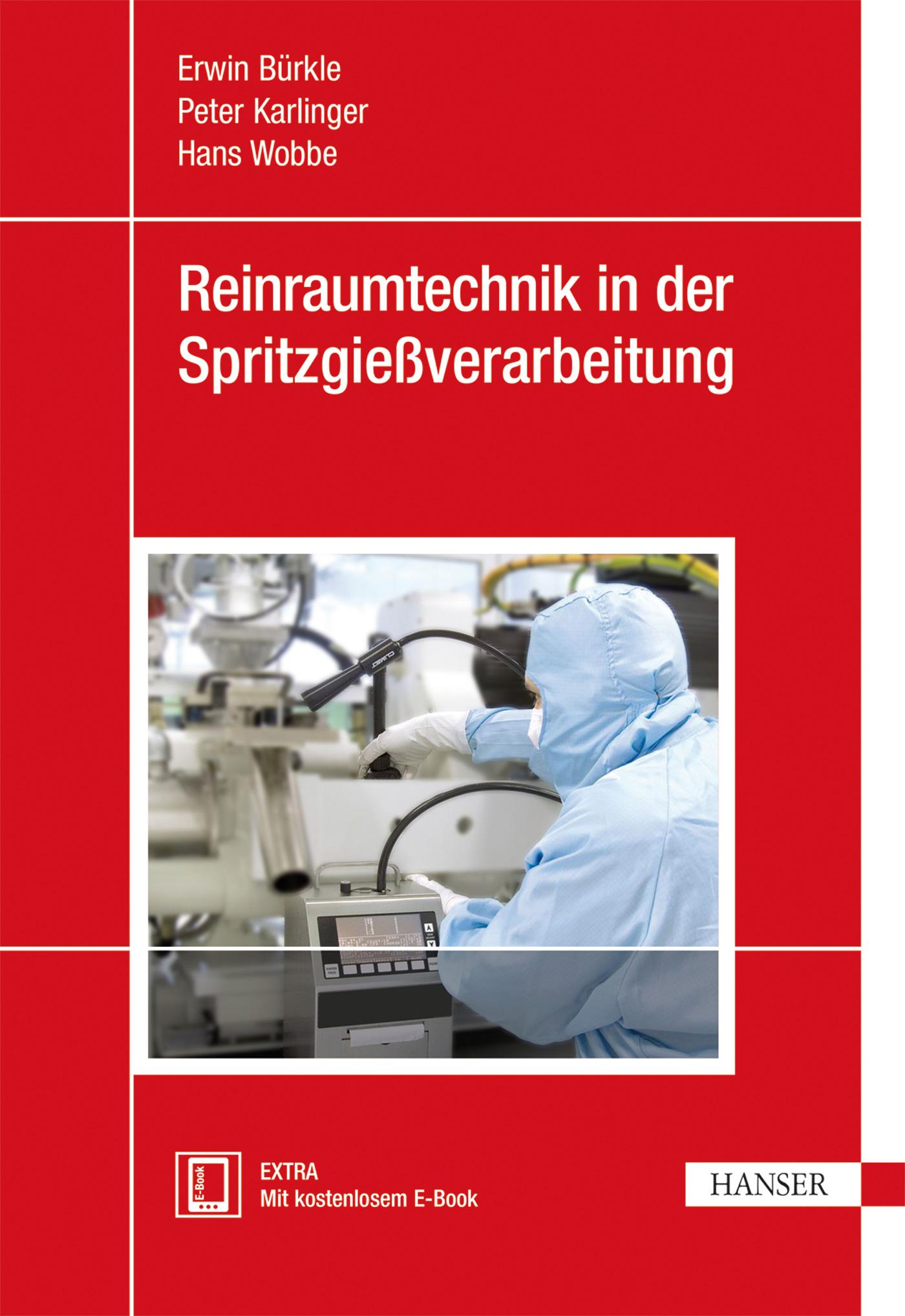 Reinraumtechnik in der Spritzgießverarbeitung, 978-3-446-43428-8