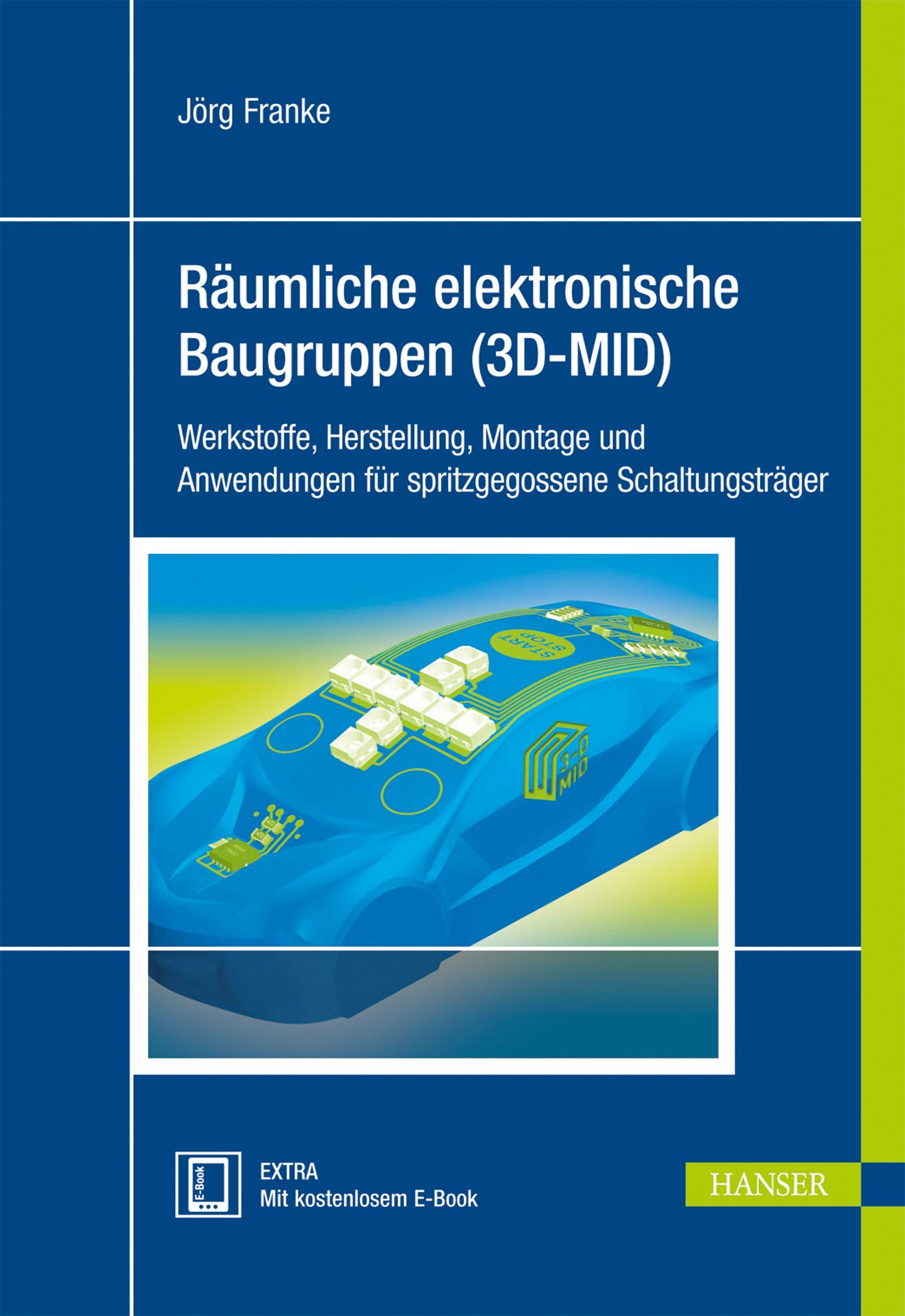 Räumliche elektronische Baugruppen (3D-MID), 978-3-446-43441-7