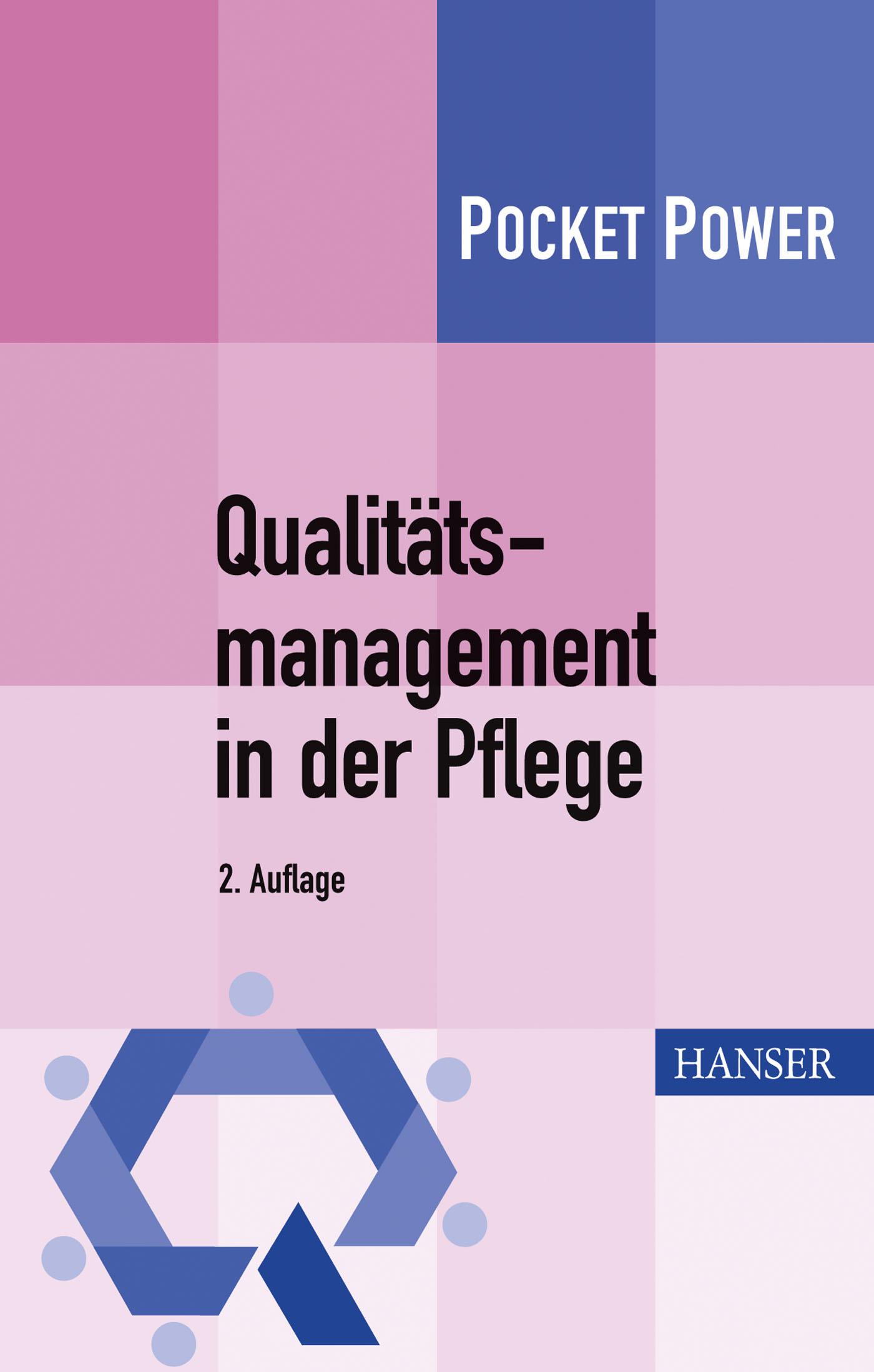 Lobinger, Haas, Groß, Qualitätsmanagement in der Pflege, 978-3-446-43455-4