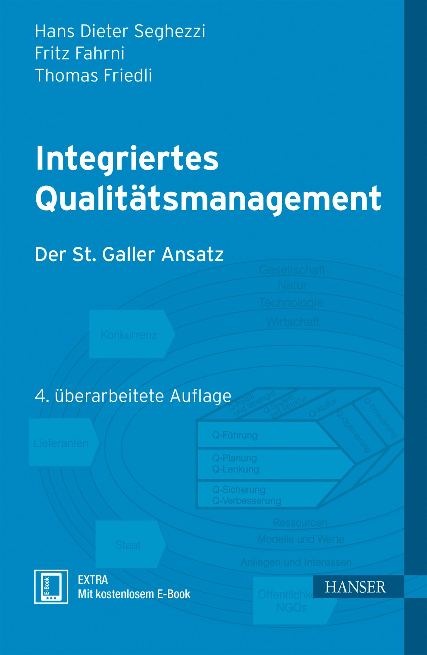 Seghezzi, Fahrni, Friedli, Integriertes Qualitätsmanagement, 978-3-446-43461-5
