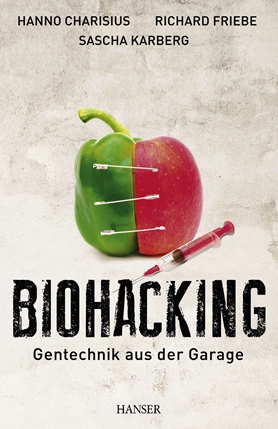 Biohacking-Genetic Engineering in the Garage