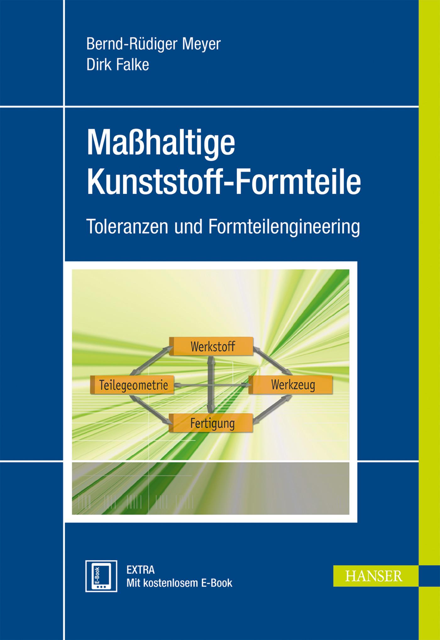 Meyer, Falke, Maßhaltige Kunststoff-Formteile, 978-3-446-43687-9