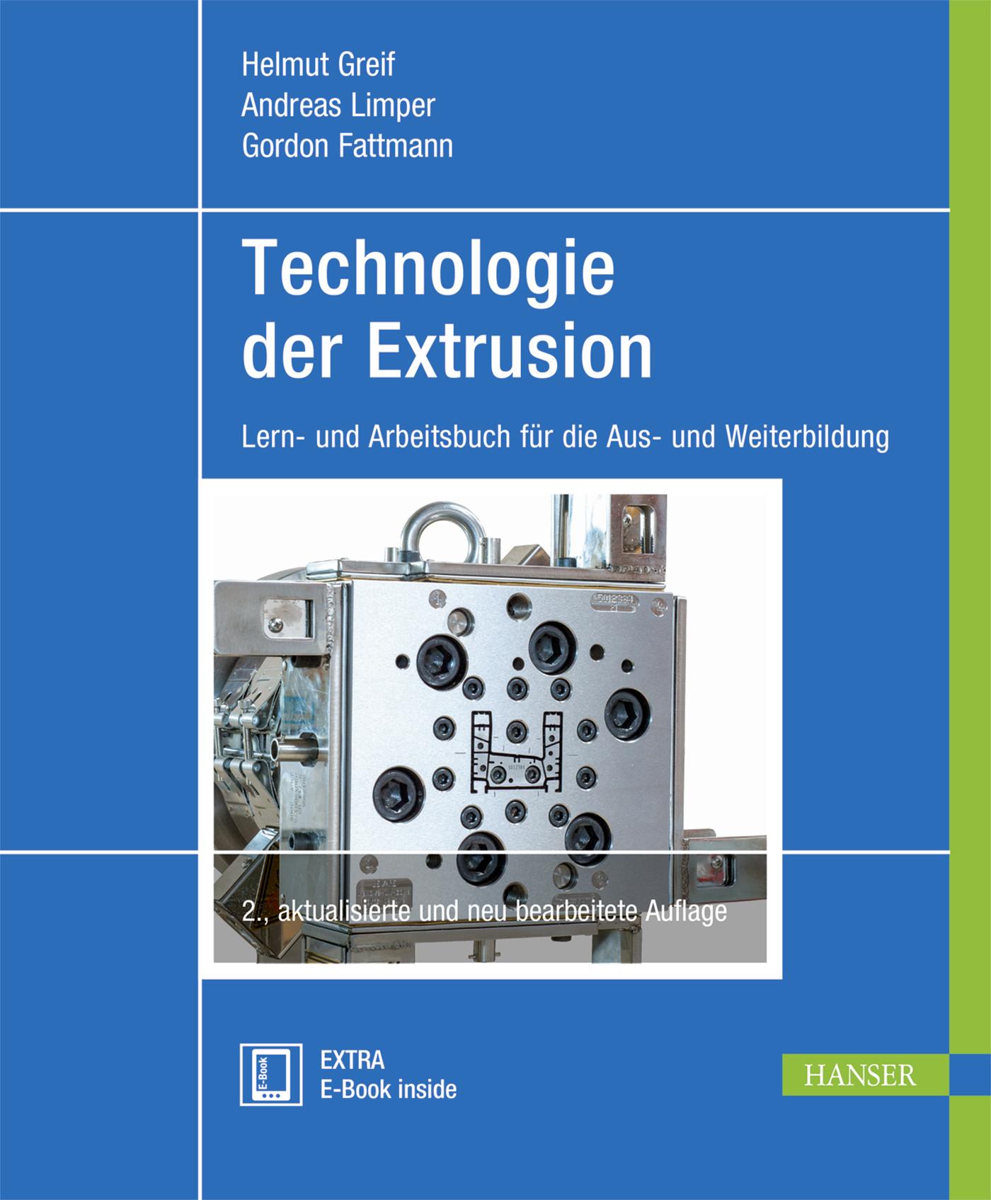 Greif, Limper, Fattmann, Technologie der Extrusion, 978-3-446-43693-0