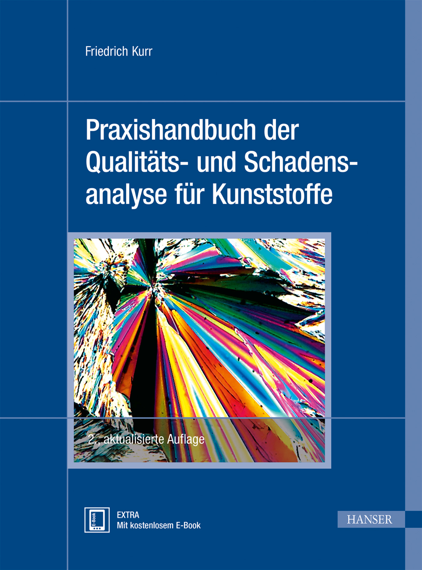 Kurr, Praxishandbuch der Qualitäts- und Schadensanalyse für Kunststoffe, 978-3-446-43775-3